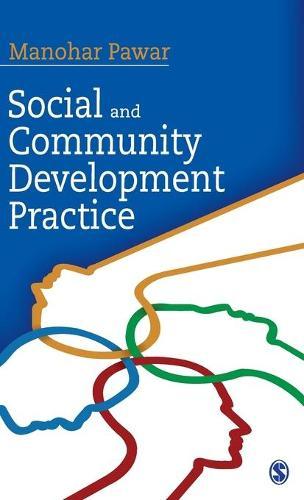 Social and Community Development Practice (Hardback)