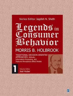 Legends in Consumer Behavior: Morris B. Holbrook - Legends in Consumer Behavior (Hardback)