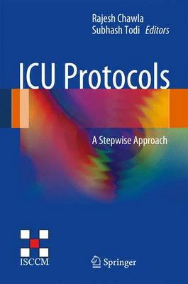 ICU Protocols: A stepwise approach (Hardback)