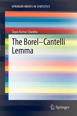 The Borel-Cantelli Lemma - SpringerBriefs in Statistics (Paperback)