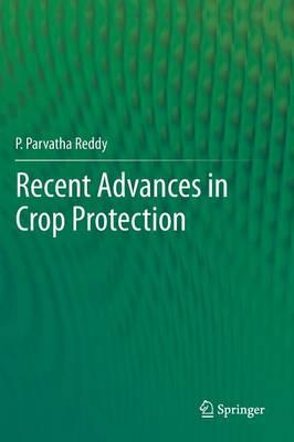 Recent advances in crop protection (Hardback)