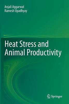 Heat Stress and Animal Productivity (Hardback)
