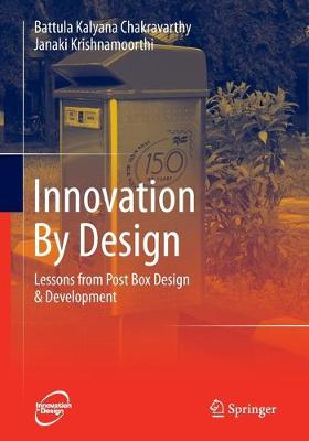 Innovation By Design: Lessons from Post Box Design & Development (Paperback)