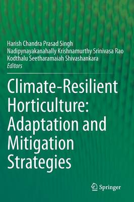 Climate-Resilient Horticulture: Adaptation and Mitigation Strategies (Hardback)