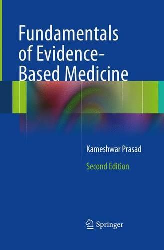 Fundamentals of Evidence Based Medicine (Paperback)