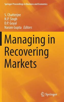 Managing in Recovering Markets - Springer Proceedings in Business and Economics (Hardback)