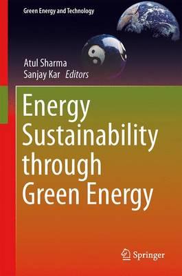 Energy Sustainability Through Green Energy - Green Energy and Technology (Hardback)