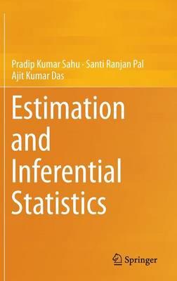 Estimation and Inferential Statistics (Hardback)
