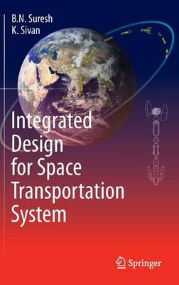 Integrated Design for Space Transportation System (Hardback)