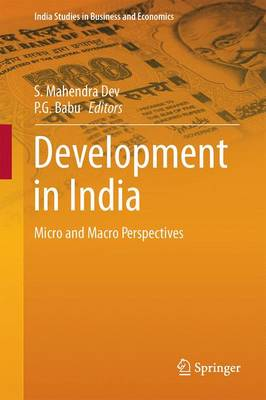 Development in India: Micro and Macro Perspectives - India Studies in Business and Economics (Hardback)