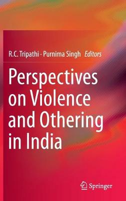 Perspectives on Violence and Othering in India (Hardback)