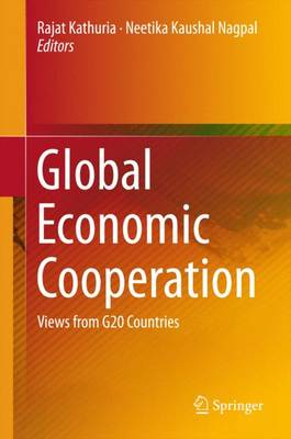 Global Economic Cooperation: Views from G20 Countries (Hardback)