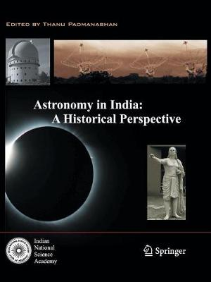 Astronomy in India: A Historical Perspective (Paperback)