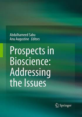 Prospects in Bioscience: Addressing the Issues (Paperback)