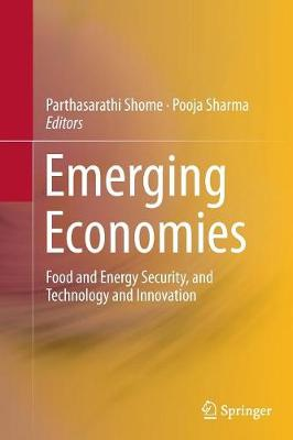 Emerging Economies: Food and Energy Security, and Technology and Innovation (Paperback)