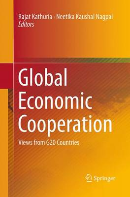 Global Economic Cooperation: Views from G20 Countries (Paperback)