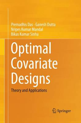 Optimal Covariate Designs: Theory and Applications (Paperback)