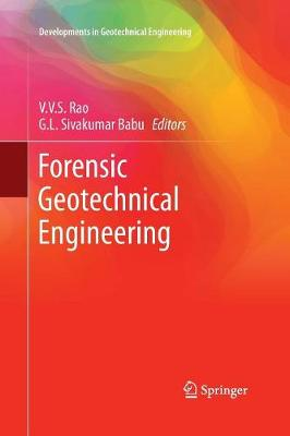 Forensic Geotechnical Engineering - Developments in Geotechnical Engineering (Paperback)