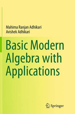 Basic Modern Algebra with Applications (Paperback)