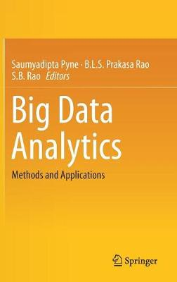 Big Data Analytics: Methods and Applications (Hardback)