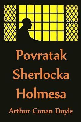 Povratak Sherlocka Holmesa: The Return of Sherlock Holmes, Bosnian edition (Paperback)