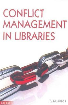 Conflict Management in Libraries (Hardback)