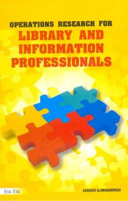 Operations Research for Library & Information Professionals (Hardback)