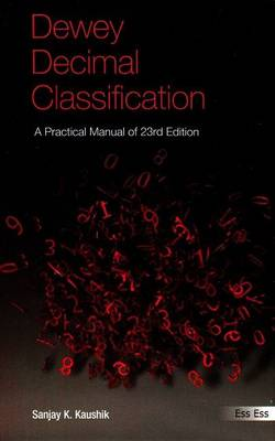 Dewey Decimal Classification: A Practical Manual (Paperback)