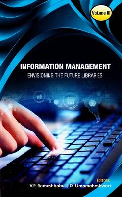Information Management: Envisioning the Future Libraries (Hardback)