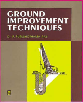 Ground Improvement Techniques (Hardback)