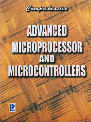 Comprehensive Advanced Microprocessor and Microcontroller (Paperback)