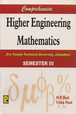 Comprehensive Higher Engineering Mathematics: For III Rd Semester for Punjab Technical University, Jalandhar (Paperback)