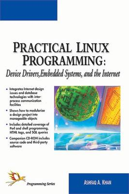 Practical Linux Programming: Drivers, Embedded Systems (Paperback)