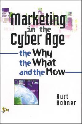 Marketing in the Cyber Age (Paperback)