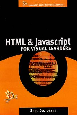 HTML, and Java Script Fo Visual Learner (Paperback)