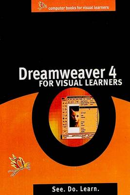 Dreamweaver 4 for Visual Learners (Paperback)
