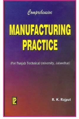 Comprehensive Manufacturing Practice (Paperback)