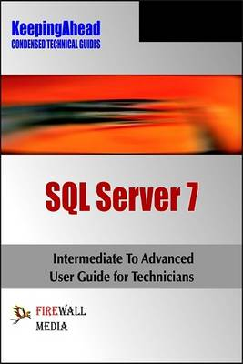 Keeping Ahead: SQL Server 7 (Paperback)