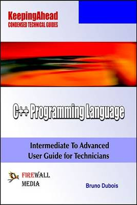 Keeping Ahead-C++ Programming Language by Bruno Dubois | Waterstones