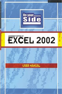 On Your Side-Excel 2002 (Paperback)