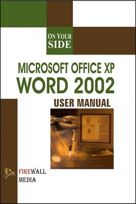 Microsoft Office XP Word 2002 - On Your Side (Paperback)