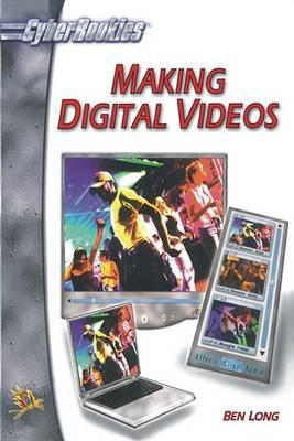 Making Digital Videos (Paperback)