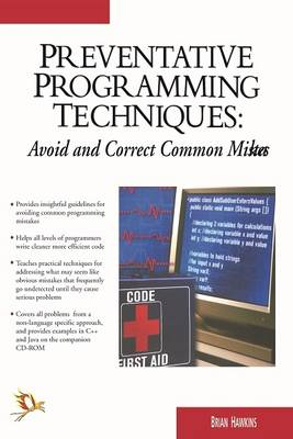 Preventive Programming Techniques:: Avoid and Correct Common Mistakes (Paperback)