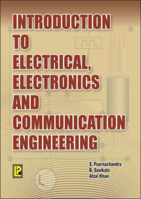 Introduction to Electrical , Electronics and Communication Engineering (Paperback)