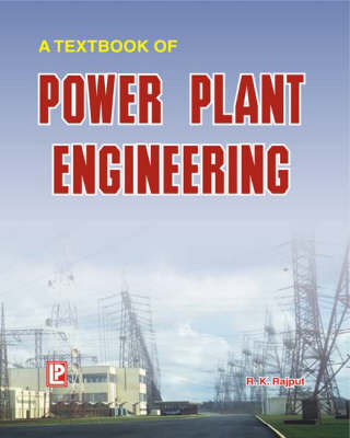 A Textbook of Power Plant Engineering (Paperback)