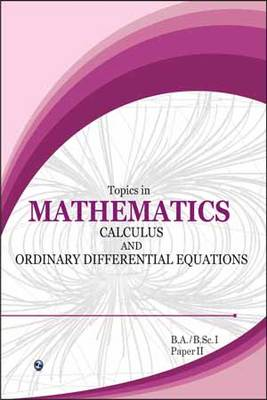 Topics in Mathematics 1: Calculus and Ordinary Differentiation Paper 2 (Paperback)