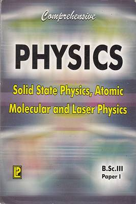 Comprehensive Physics: Solid State Physics, Atomic Molecular and Laser Physics Paper 1 (Paperback)