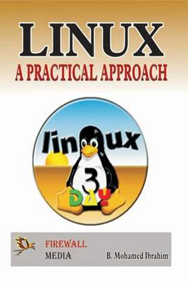 Linux -A Practical Approach (Paperback)