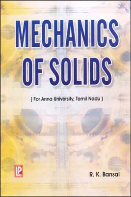 Mechanics of Solids: For Anna University, Tamil Nadu (Paperback)