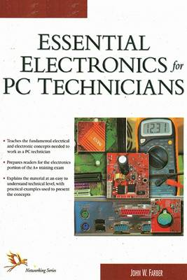 Essential Electronics for PC Technicians (Paperback)